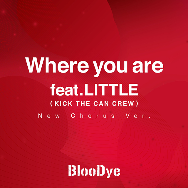 Where you are feat.LITTLE(KICK THE CAN CREW)<br> (New Chorus Ver.)