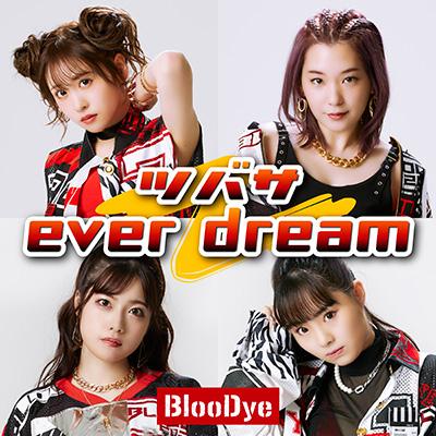 ツバサ/ever dream